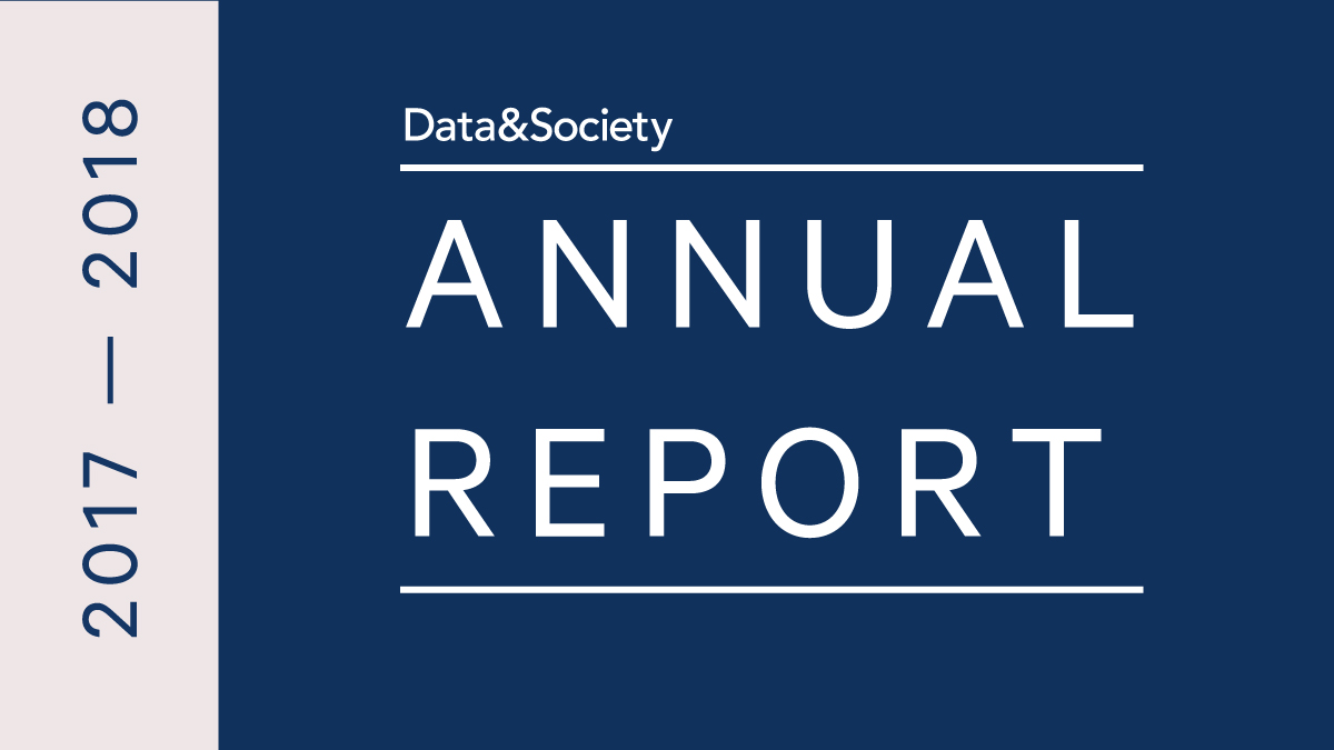 Data & Society Releases 2017-18 Annual Report