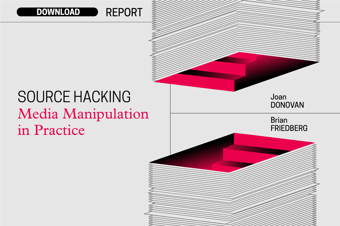Source Hacking: Media Manipulation in Practice