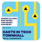 Cast in Tech Townhall flyer - August 22, 2020