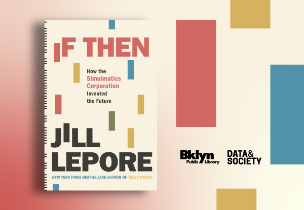 Flyer for event with Jill Lepore and danah boyd on September 17